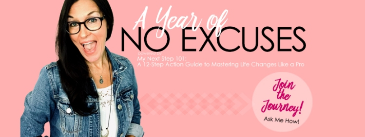 A Year of No Excuses!
